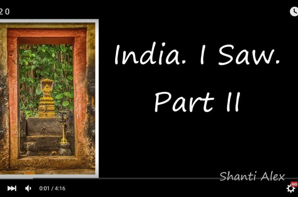 India I Saw – Video 2